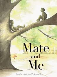 mate and me