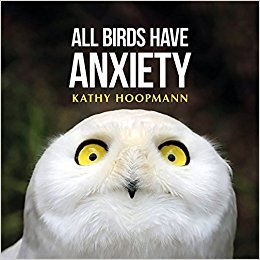 Kathy Hoopmann all birds have anxiety