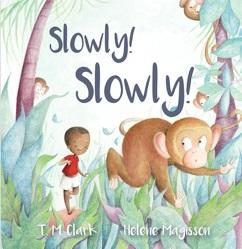 Tina Clarke - Slowly! Slowly!