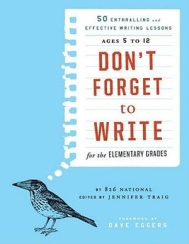don-t-forget-to-write-for-the-elementary-grades