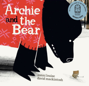 Archie and the Bear CBCA Notable 2018